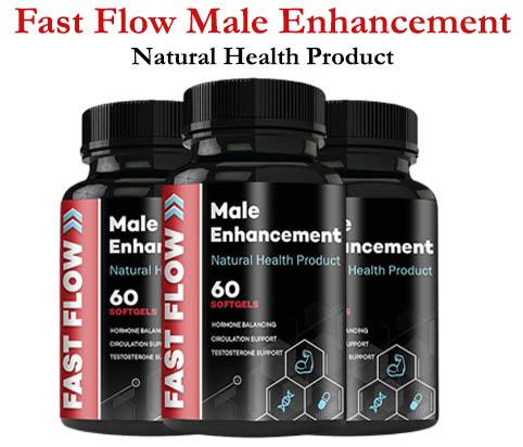 Fast Flow Male Enhancement Pills Reviews {2021} Wellness Diet Solutions